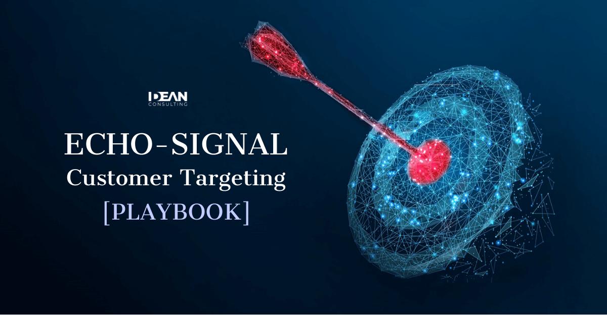 Echo Signal Customer Targeting Playbook